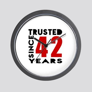 Trusted Since 42 Years Wall Clock