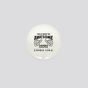 This is what an awesome Sambo fighter Mini Button
