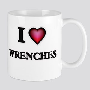 I love Wrenches Mugs