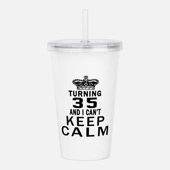 Turning 35 And I Can N Acrylic Double-wall Tumbler