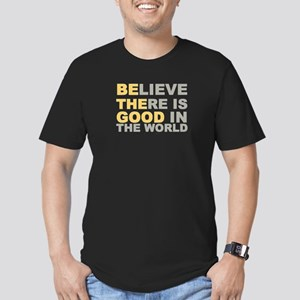 Be the Good Believe T-Shirt