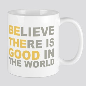 Be the Good Believe Mugs