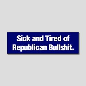 Tired Of Republican Bullshit Car Magnet 10 X 3