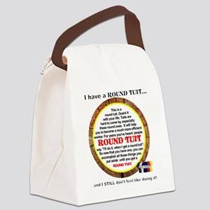 Round Tuit Canvas Lunch Bag
