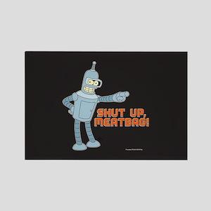 Bender Shut Up Meatbag Full Bleed Magnets