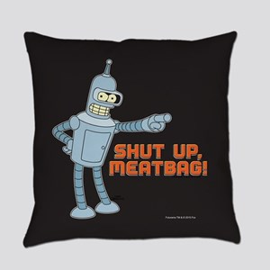 Bender Shut Up Meatbag Full Bleed Everyday Pillow