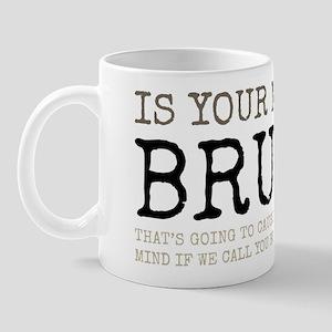 Not Bruce Mugs