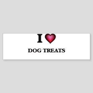 I love Dog Treats Bumper Sticker
