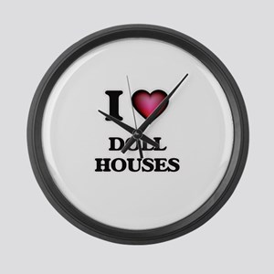 I love Doll Houses Large Wall Clock
