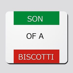 Son of a Biscotti Mousepad