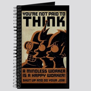 Futurama You're Not Paid to Think Journal