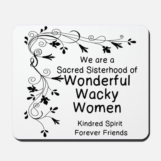 WONDERFUL, WACKY, WOMEN Mousepad