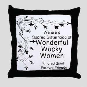 WONDERFUL, WACKY, WOMEN Throw Pillow