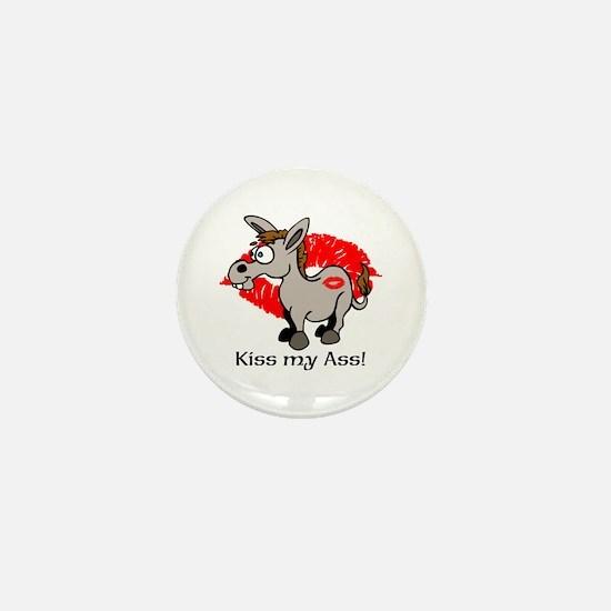 KISS MY ASS! Mini Button