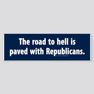 The Road To Hell Is Paved With Bumper Sticker