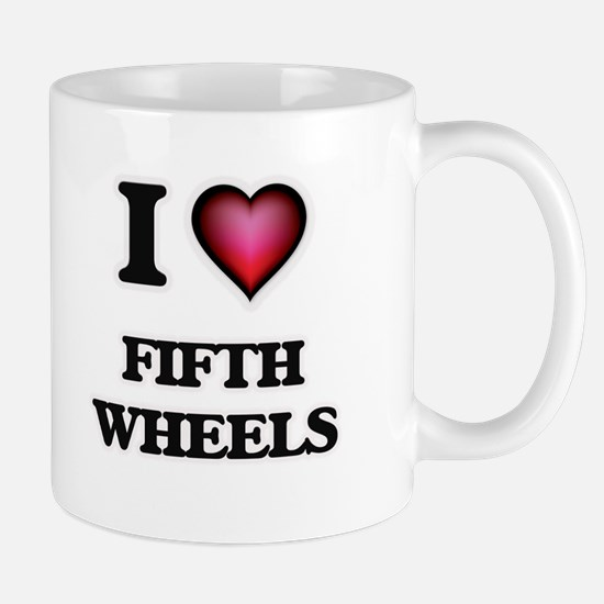I love Fifth Wheels Mugs