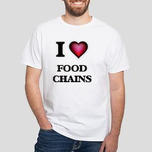 I love Food Chains T-Shirt