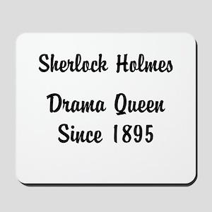 Sherlock Drama Queen Mousepad