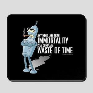 Bender Immortality Mousepad