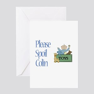 Please Spoil Colin Greeting Card