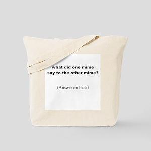 Mime Tote Bag