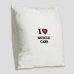 I love Muscle Cars Burlap Throw Pillow