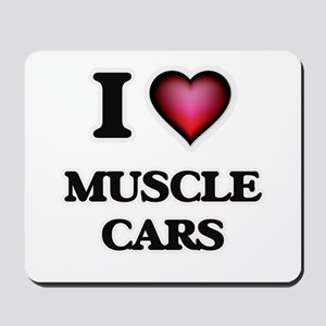 I love Muscle Cars Mousepad