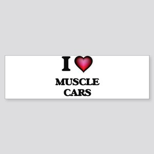 I love Muscle Cars Bumper Sticker