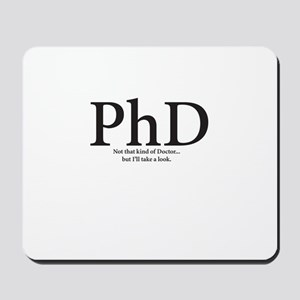 PhD not that kind of Doctor but I'll take a look M