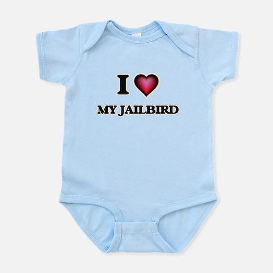 I love My Jailbird Body Suit