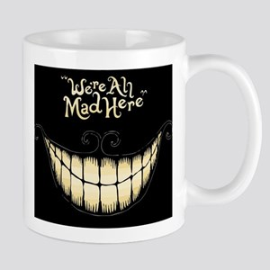 Were All Mad Here Mugs