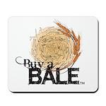 Buy A Bale Mousepad