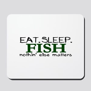Eat Sleep Fish Mousepad