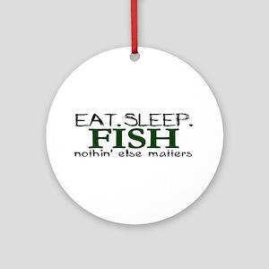 Eat Sleep Fish Ornament (Round)