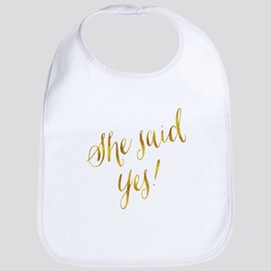 She Said Yes Gold Faux Foil Metallic Glit Baby Bib