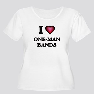 I love One-Man Bands Plus Size T-Shirt
