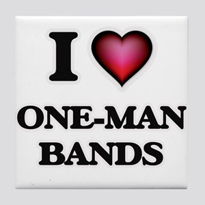 I love One-Man Bands Tile Coaster