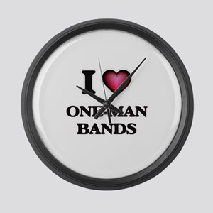 I love One-Man Bands Large Wall Clock