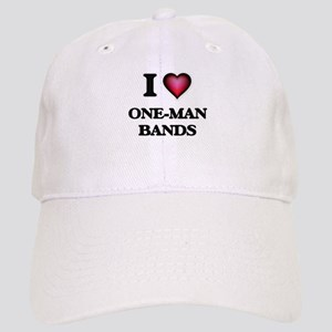 I love One-Man Bands Cap