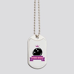 Bowling Strike Queen Dog Tags