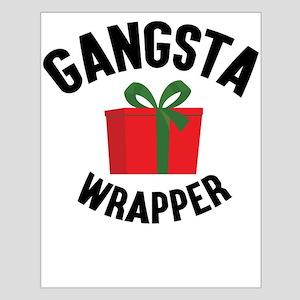 Gangsta Wrapper Posters