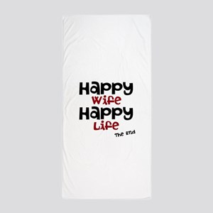 Happy Wife Happy Life The End Beach Towel