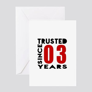 Trusted Since 03 Years Greeting Card