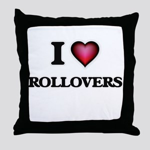 I love Rollovers Throw Pillow