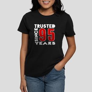 Trusted Since 95 Years Women's Dark T-Shirt