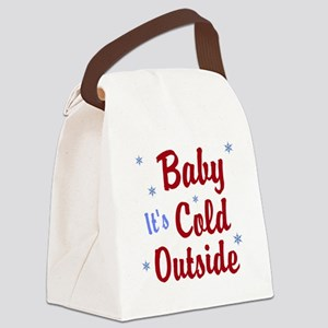 Baby Its Cold Outside Canvas Lunch Bag