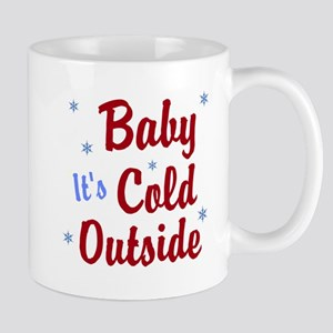 Baby Its Cold Outside Mugs