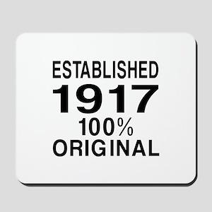 Established In 1917 Mousepad