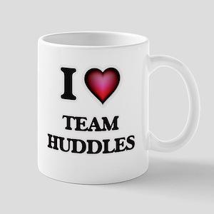 I love Team Huddles Mugs