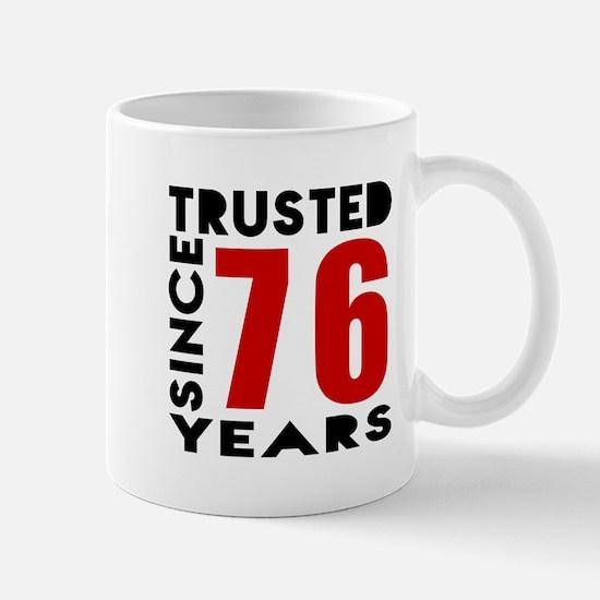 Trusted Since 76 Years Mug